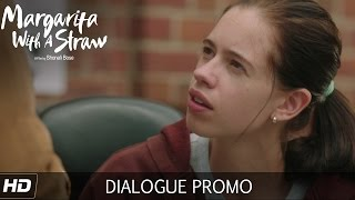 Margarita With A Straw - Dialogue Promo 2