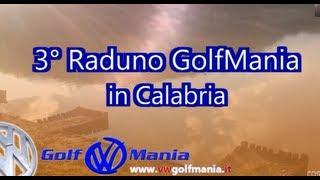 3° Raduno GolfMania in Calabria - Altomonte