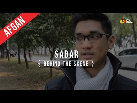 Afgan - Sabar | Behind The Scene
