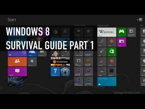 Windows 8 Survival Guide Part 1