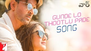 Gunde Lo Thootlu Pade Song - War
