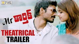 Mr.Karthik Theatrical Trailer    Dhanush, Richa Gandopadhyay - Filmyfocus.com