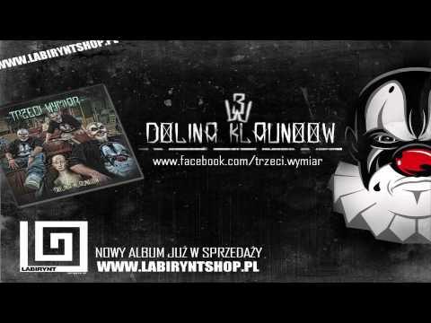05. Trzeci Wymiar - Nie jesteś jednym z nich feat. Te-Tris (prod. Snake) DOLINA KLAUNOOW - ODSŁUCH