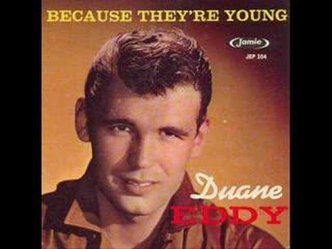 Duane Eddy - Because They-re Young [HQ]