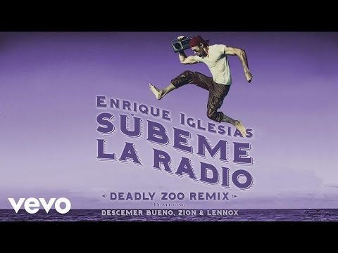 Subeme La Radio (Deadly Zoo Remix) [Lyric Video] (Feat. Descemer Bueno, Zion & Lennox)