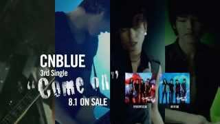 CNBLUE「Come on」