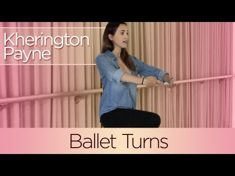 Kherington Payne Dance Tutorial: Ballet Turns