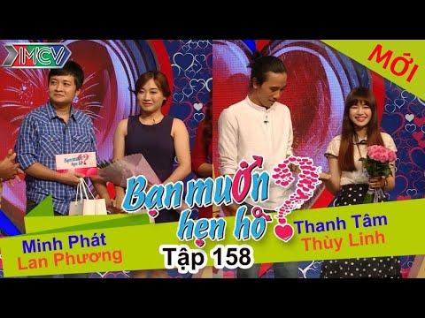 BẠN MUỐN HẸN HÒ – Tập 158 | Minh Phát – Lan Phương | Thanh Tâm – Thùy Linh | 11/04/2016