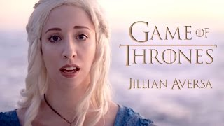 "Game of Thrones ""Main Theme / Opening Song"" - Jillian Aversa Vocal Arrangement"