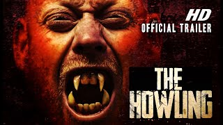 THE HOWLING (2017) Official International Trailer #2