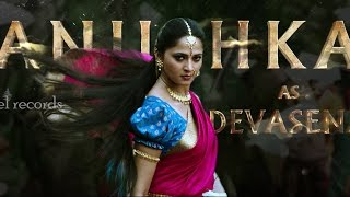 Anushka as Devasena AV - Baahubali