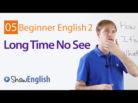 Learn English: Long Time No See