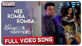 Nee Romba Romba Full Video Song | Ooranthaa Anukuntunnaru