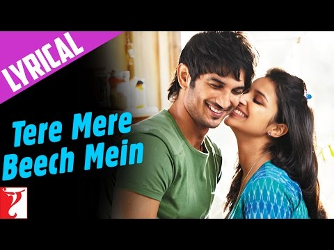Song with Lyrics - Tere Mere Beech Mein - Shuddh Desi Romance