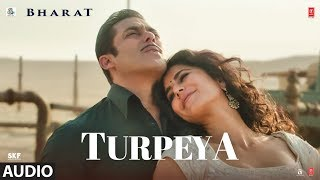 Full Audio: TURPEYA | BHARAT