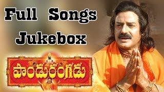Paandurangadu Telugu Movie    Full Songs Jukebox