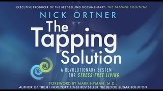 Tapping with Nick Ortner and Louise L. Hay