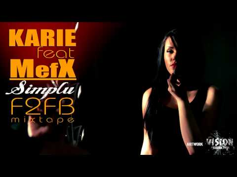 Karie ft. MefX - Simplu [F2FB Mixtape]
