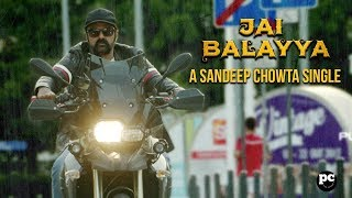 JAI BALAYYA - A Sandeep Chowta Single | PaisaVasool