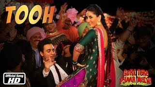 Tooh - Official Song - Gori Tere Pyaar Mein