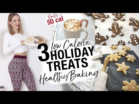 3 LOW CALORIE FESTIVE TREATS 50 Cal | Healthy Holiday Baking Recipes