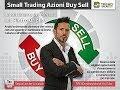 Small Trading Azioni Buy-Sell: la 15^settimana sui mercati
