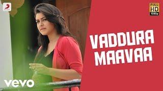 Vaddura Maavaa Video - OK OK