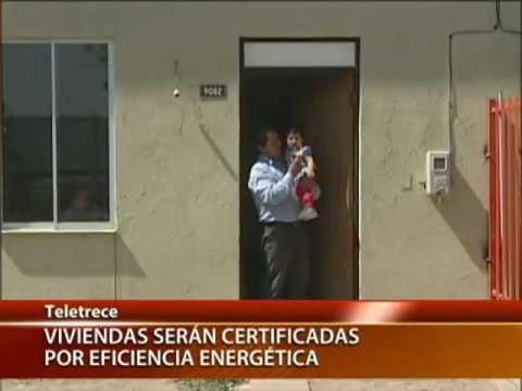 Este mes comienza a medirse la eficiencia energética de las casas en Chile - CANAL 13 2012