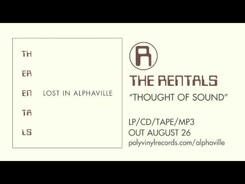 The Rentals - Thought Of Sound [OFFICIAL AUDIO]