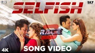 Selfish Song Video - Race 3