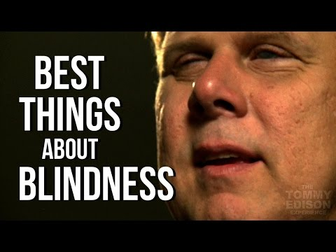 Best Things About Being Blind