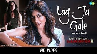 Lag Ja Gale | Saheb Biwi Aur Gangster 3