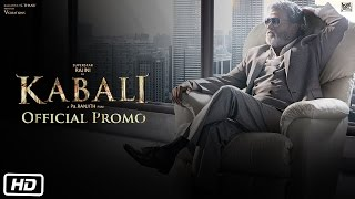 Kabali Official Promo