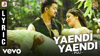 Watch Puli - Yaendi Yaendi Lyric | Vijay, Shruti Haasan, Hansika Motwani Red Pix tv Kollywood News 02/Aug/2015 online
