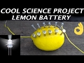 How to make a lemon battery.
