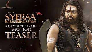 Vijay Sethupathi Motion Teaser   Sye Raa Narasimha Reddy