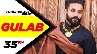 Gulab (Full Song) - Dilpreet Dhillon ft. Goldy Desi Crew  Latest Punjabi Songs 2015  Speed Records