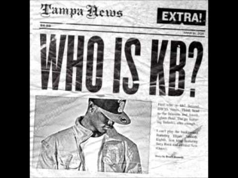 KB - Enough (Who is KB? Mixtape)