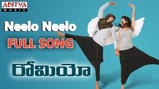 Neelo Neelo Full Song || Romeo