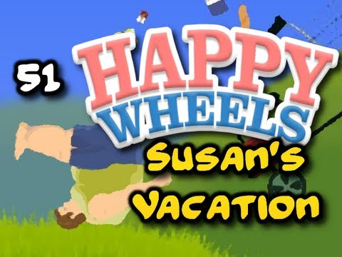 """SUSAN'S VACATION"" Happy Wheels w/ ChimneySwift11 #51 (HD)"