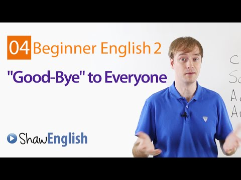 Saying Good Bye in English