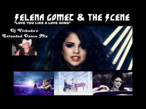 Selena Gomes - Love you like a love song (Dj Vichada`s Extended Dance Mix) HD