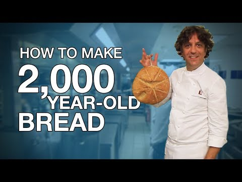 How to make 2,000-year-old-bread