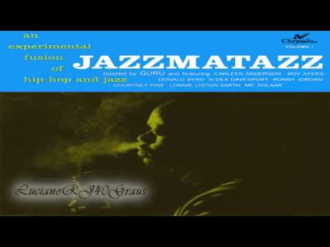 Guru's Jazzmatazz Vol. 1 Full Album