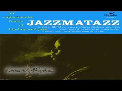 Guru's Jazzmatazz Vol. 1 Full Album