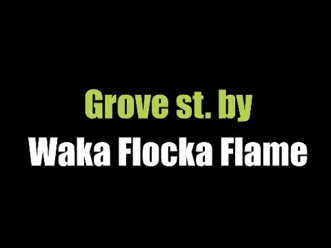 Lando Wilkins & Quick - Grove st. Waka Flocka Flame