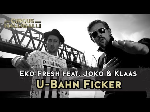 Eko Fresh feat. Joko & Klaas - U-Bahn Ficker