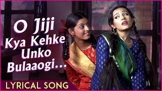 O Jiji Kya Kehke Unko Bulaaogi  Lyrical Song  Vivah Hindi Movie  Shahid Kapoor, Amrita Rao