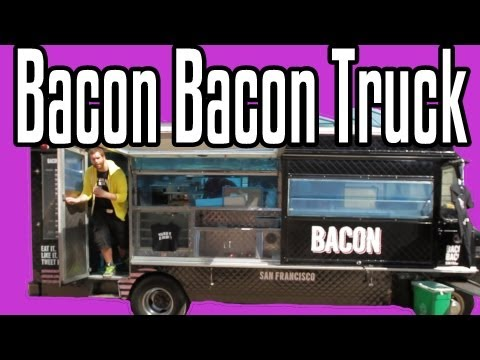 Bacon Bacon Truck! - Epic Meal Time