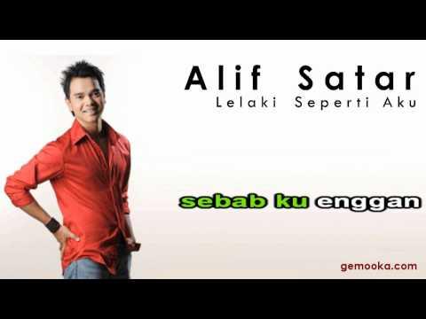 Alif Satar - Lelaki Seperti Aku [Karaoke Lirik Lagu]